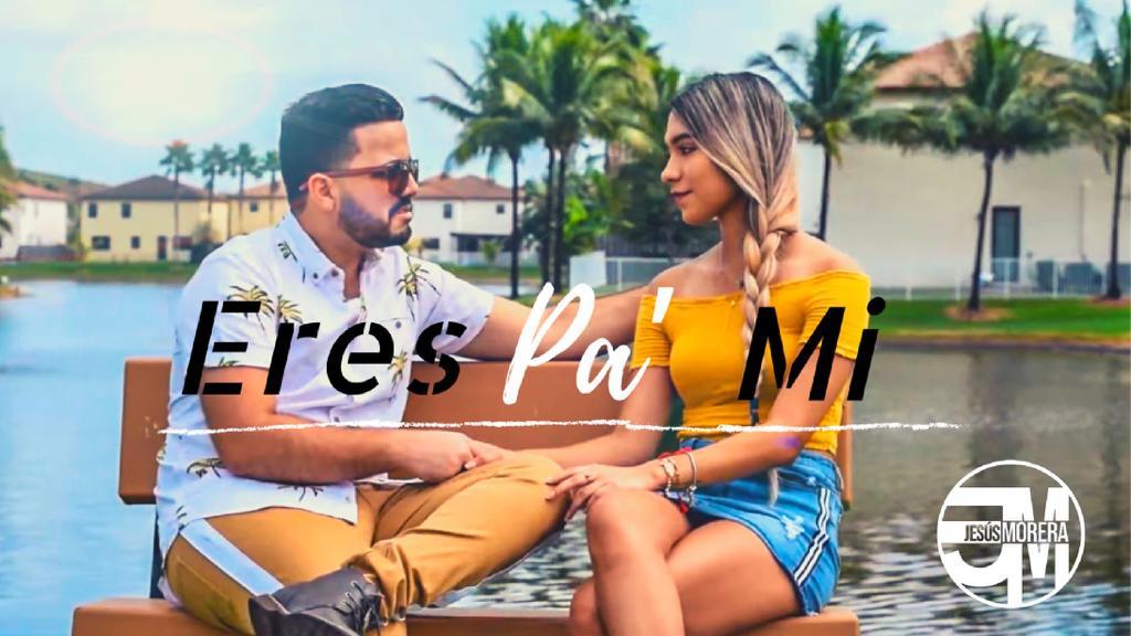 """Jesús Morera estrenó el vídeo clip de """"Eres Pa Mi """"grabado en Miami"""