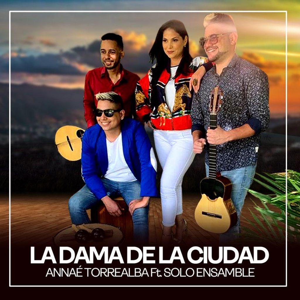 "Annaé Torrealba presenta ""La dama de la ciudad"" al estilo venezolano"