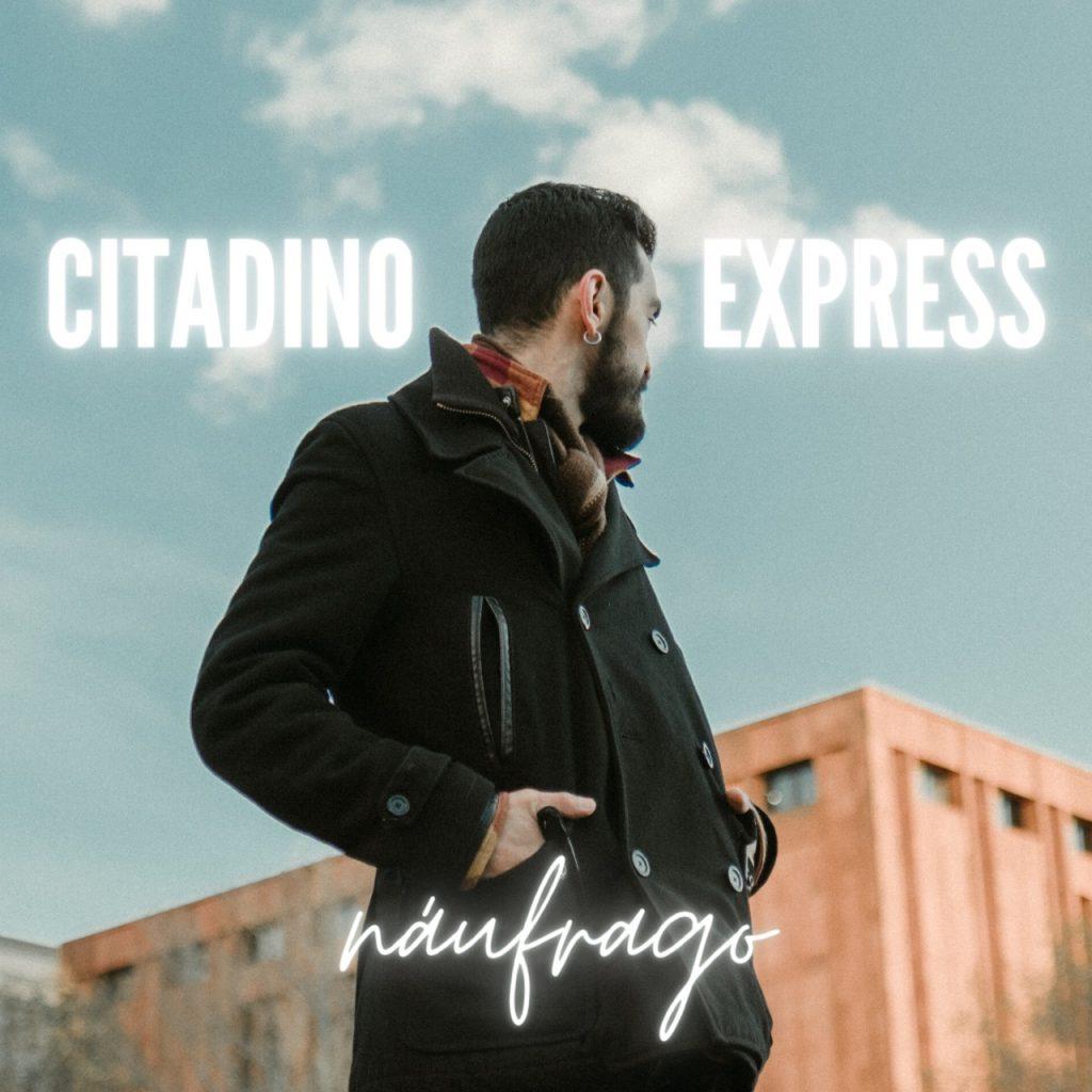 Citadino Express debuta con 'Náufrago', una canción de resiliencia y resistencia