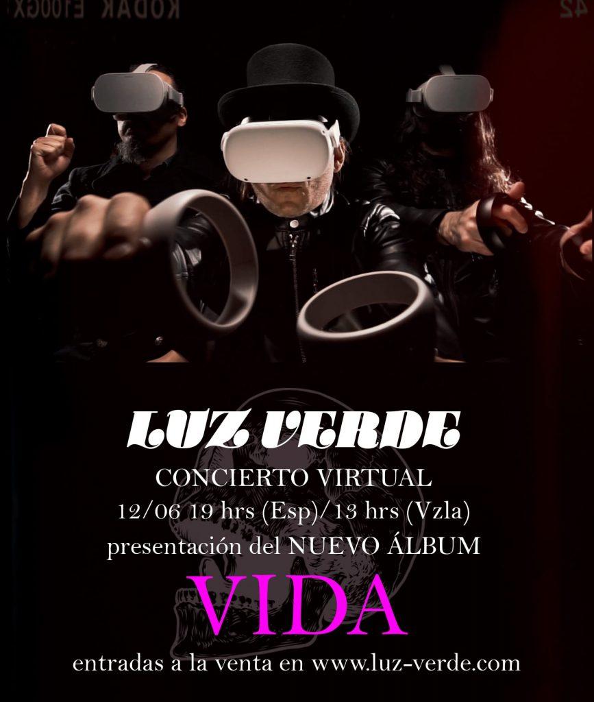 Luz Verde llega con un concierto virtual repleto de VIDA